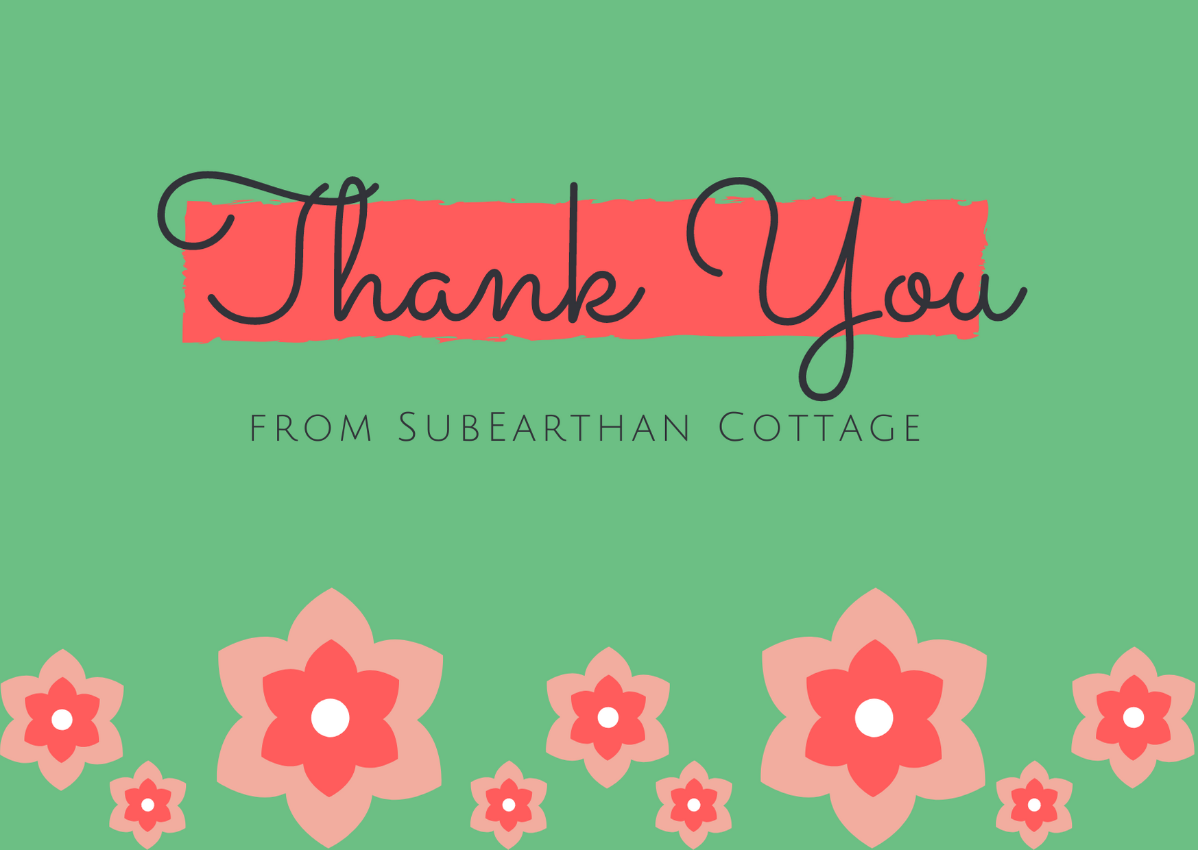 Thank you from SubEarthan Cottage on Shop Small Saturday and Every Day!