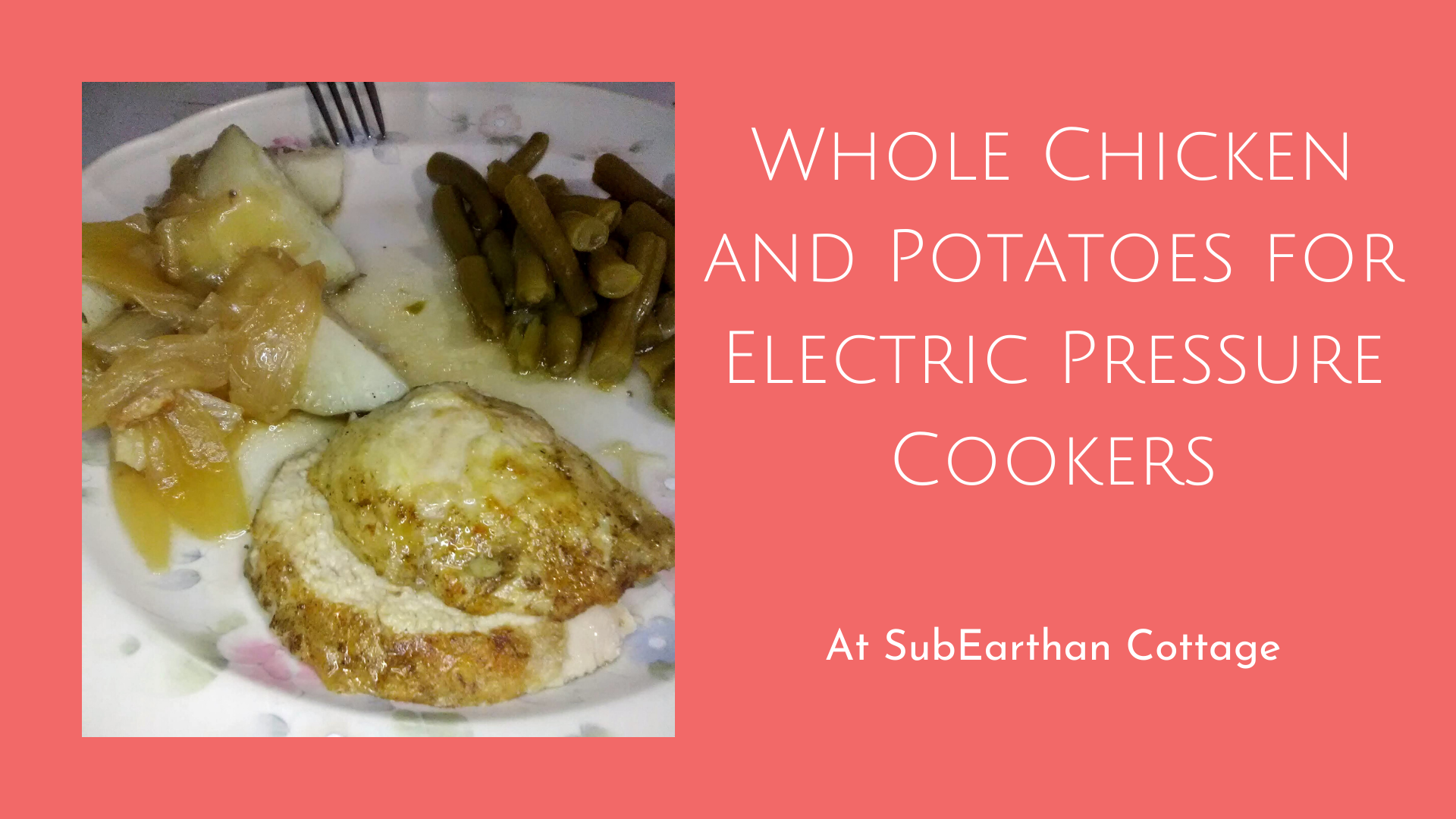 whole chicken recipe for electric pressure cookers